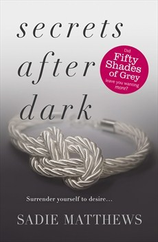 Secrets After Dark After Dark 2 By Sadie Matthews