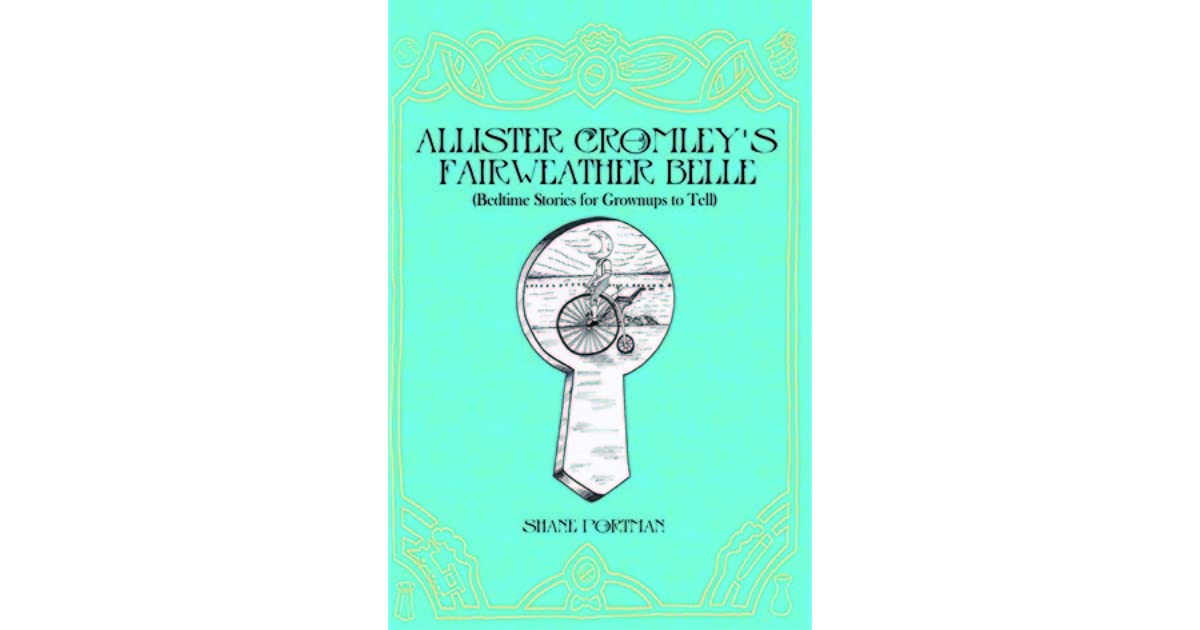 Allister Cromleys Fairweather Belle (Bedtime Stories For Grownups To Tell)