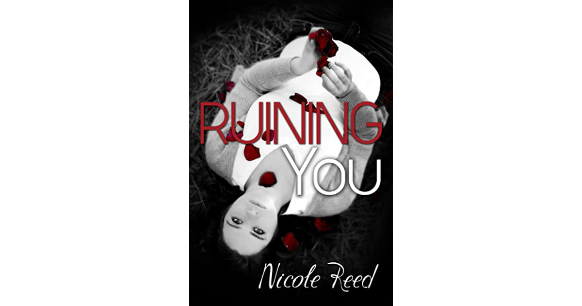 RUINING YOU NICOLE REED DOWNLOAD