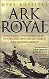 Ark Royal: Sailing Into Glory