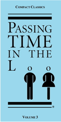 Passing Time in the Loo: Volume 3