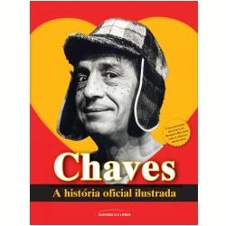 Chaves: a história oficial ilustrada
