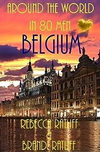 Belgium (Around the World in 80 Men, #20)