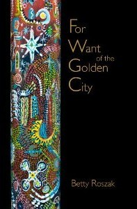 For Want of the Golden City