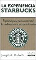 En la experiencia Starbucks