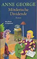 Mörderische Dividende (Southern Sisters Mystery, #6)