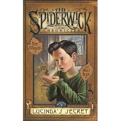 Lucindas Secret (Spiderwick Chronicles, Book 3)