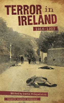 Terror In Ireland: 1916-1923