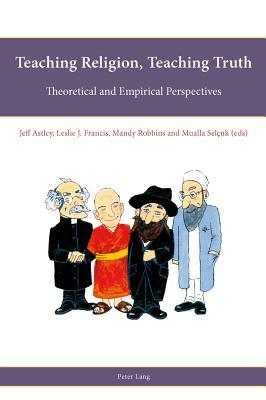 Teaching-Religion-Teaching-Truth-Theoretical-and-Empirical-Perspectives