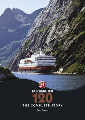 Hurtigruten 120: The Complete Story