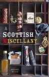 A Scottish Miscellany