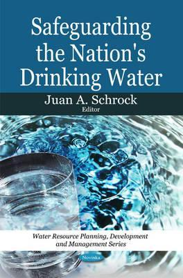 Safeguarding the Nation's Drinking Water