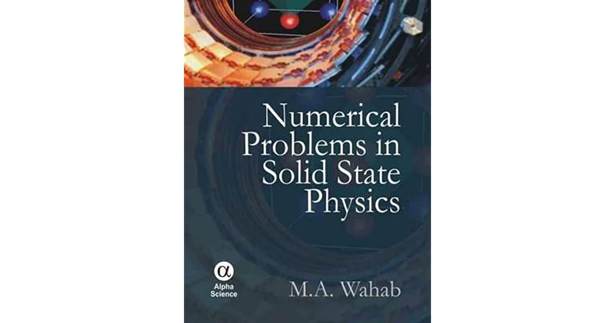 Numerical problems in solid state physics by ma wahab fandeluxe Images