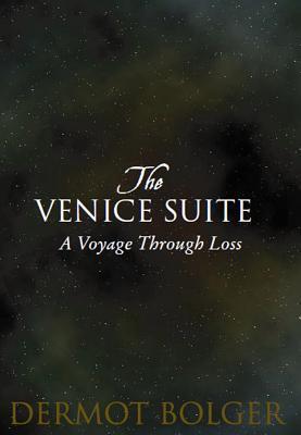 The Venice Suite: A Voyage Through Loss