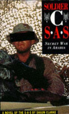 Soldier C   Secret War In Arabia