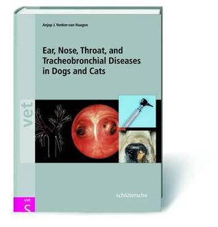 Ear, Nose, Throat and Tracheobronchial Diseases in Dogs & Cats