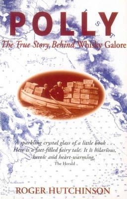 Polly: The True Story Behind Whisky Galore