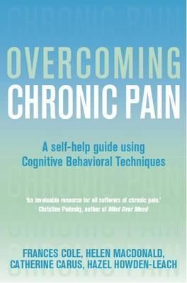 Overcoming-Chronic-Pain-A-Self-Help-Guide-Using-Cognitive-Behavioral-Techniques