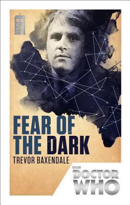 Fear of the Dark by Trevor Baxendale