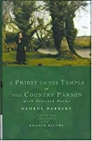 Priest To The Temple, Or, The Country Parson