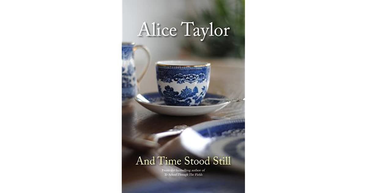 And time stood still by alice taylor fandeluxe Epub