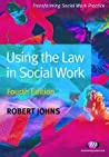 Using the Law in Social Work: Fourth Edition