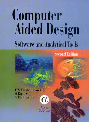 Computer Aided Design: Software and Analytical Tools