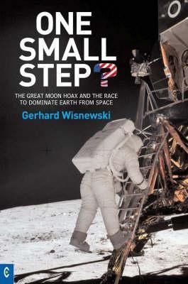 One Small Step? by Gerhard Wisnewski