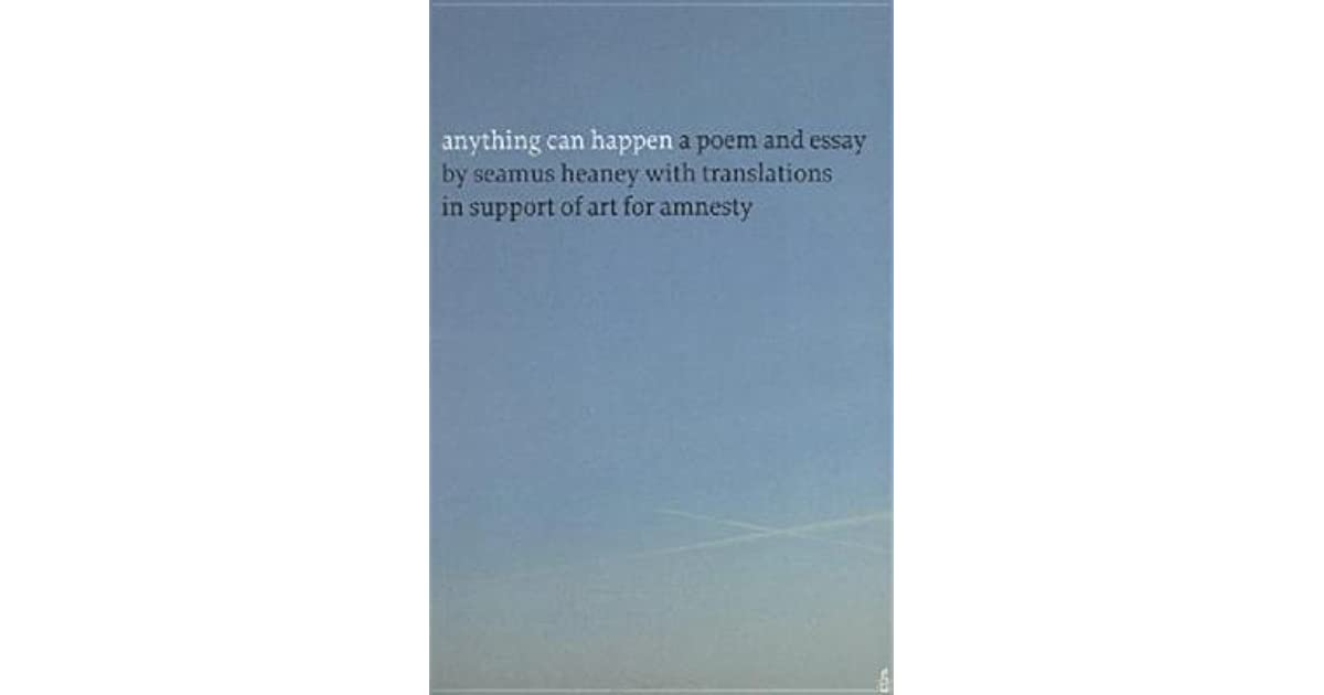 anything can happen a poem and essay by seamus heaney