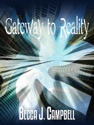Gateway to Reality