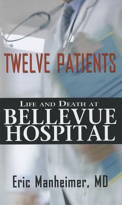 eric manheimers book twelve patients
