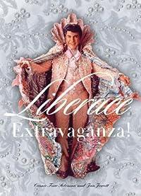 Liberace Extravaganza!