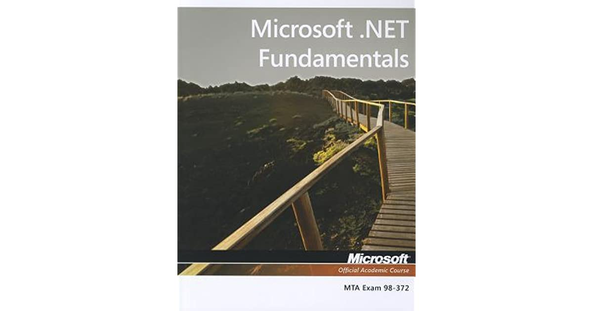 Exam 98 372 Microsoft Fundamentals By Moac Microsoft Official