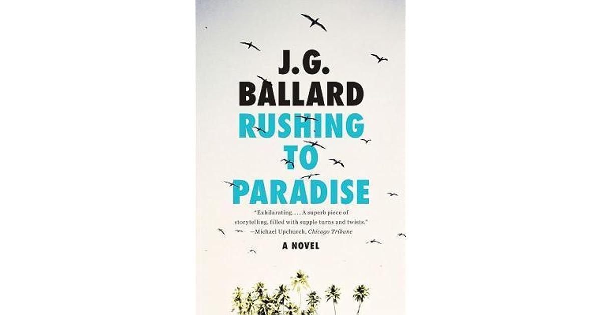 Rushing to Paradise by J G  Ballard
