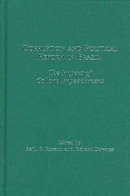 Corruption and Political Reform in Brazil: The Impact of Collor's Impeachment
