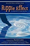 Ripple Effect: A Collection of Fiction and Art
