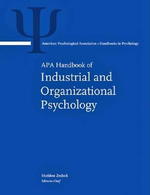 Apa Handbook Of Industrial And Organizational Psychology (Apa Handbooks In Psychology)
