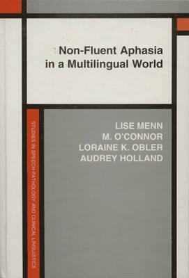 Non-Fluent Aphasia in a Multilingual World
