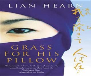 Grass For His Pillow (Tales Of The Otori 2)