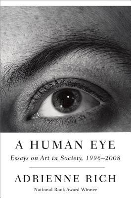 A Human Eye by Adrienne Rich