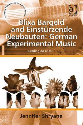 Blixa Bargeld and Einstürzende Neubauten: German