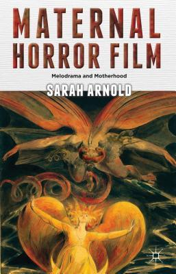 Cover of Maternal Horror Film by Sarah Arnold