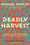 Deadly Harvest (Detective Kubu, #4)