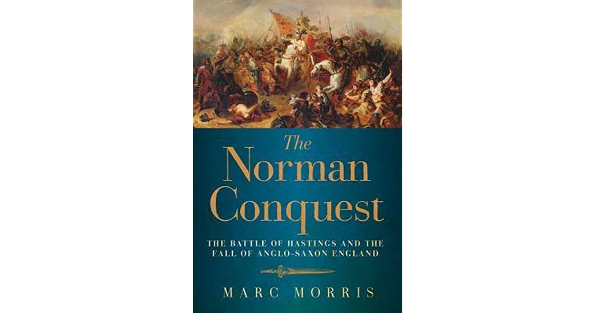 the norman conquest The order of the norman conquest, formed in 2013, was incorporated in 2014 as a society to preserve the historical accomplishments of the norman invasion of anglo.