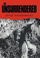 The Unsurrendered