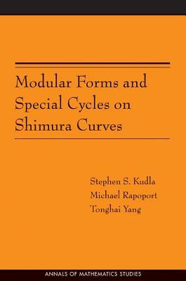 Modular Forms and Special Cycles on Shimura Curves. (Am-161)