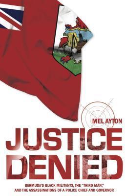 Justice Denied by Mel Ayton