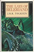 The Lays of Beleriand (The History of Middle-earth #3)