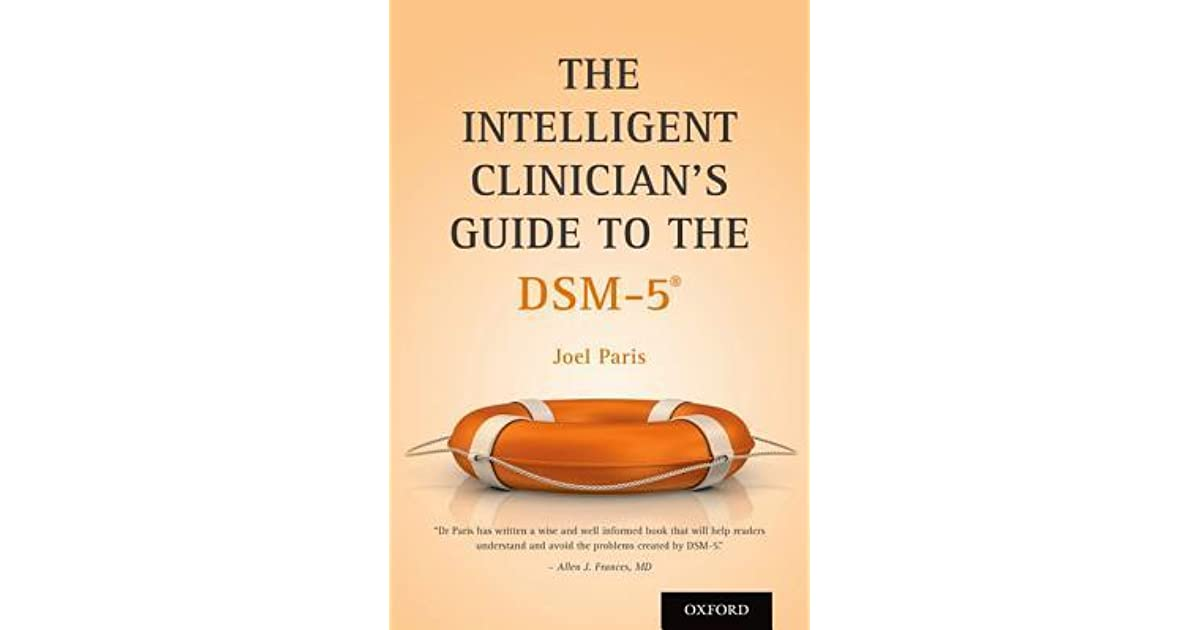 The Intelligent Clinician S Guide To The DSM 5 By Joel Paris