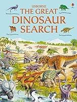 The Great Dinosaur Search. Rosie Heywood